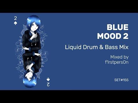 Blue Mood 2 | Liquid Drum and Bass Mix