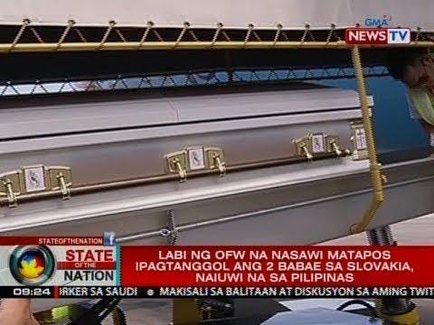 SONA: Labi ng OFW na nasawi matapos ipagtanggol ang 2 babae sa Slovakia, naiuwi na sa Pilipinas