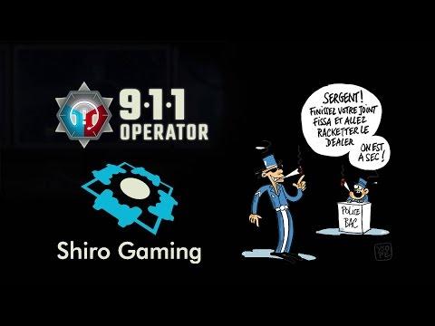 [FR] Présentation / Tuto - 911 Operator | Let's Play avec ShiroGaming