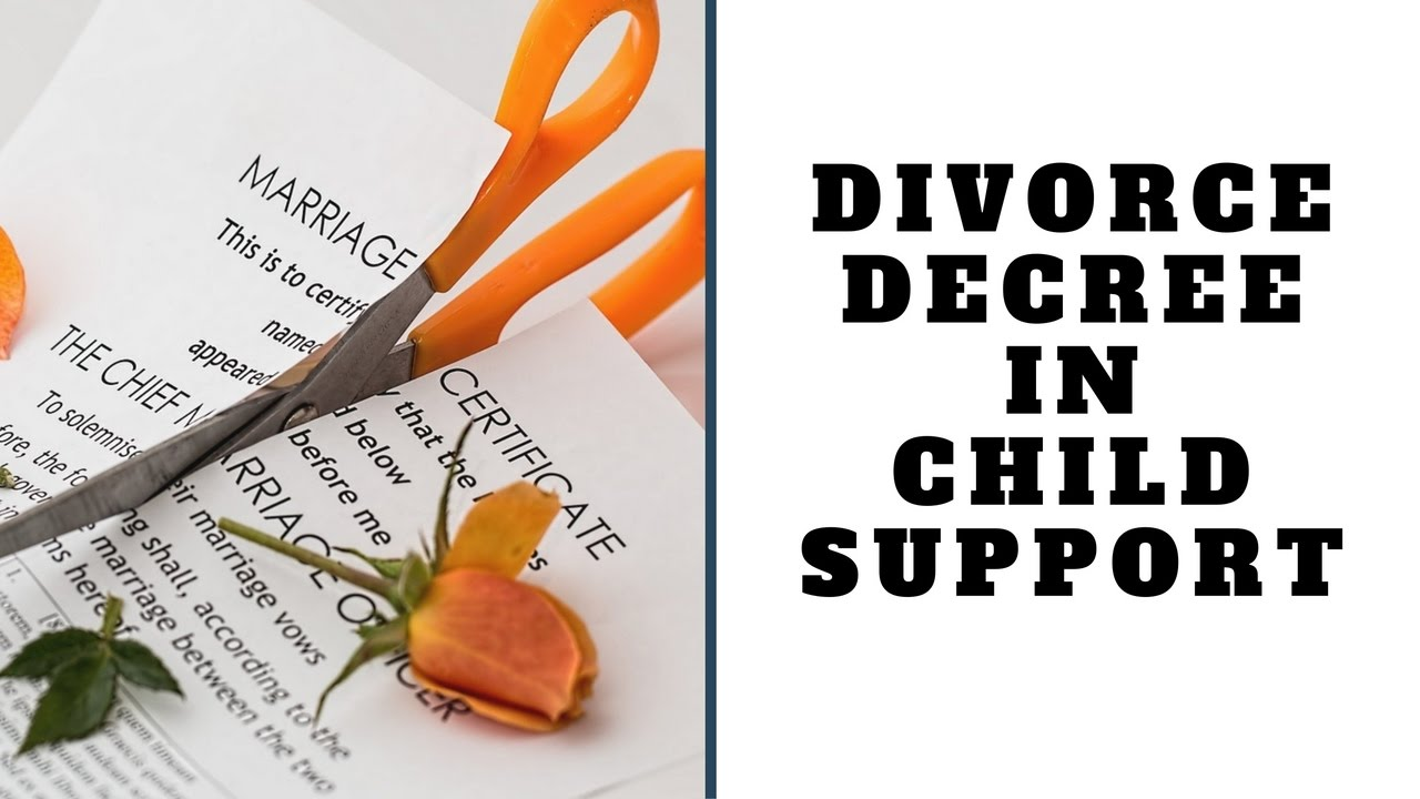 Divorce Decree in Child Support - YouTube