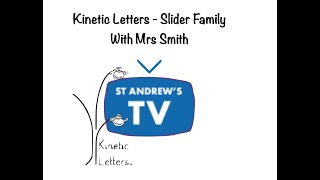 Kinetic Letters - Slider Family with Mrs Smith