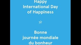 International Day Of Happiness 2017