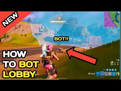 Fortnite: Chapter 2 HOW MAKE YOUR OWN BOT LOBBY// ALL PLATFORMS