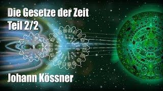 Die Gesetze der Zeit - Johann Kössner 2/2