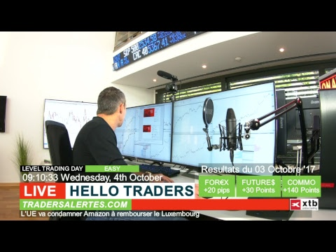 Emission Hello Traders du 4 Octobre 17