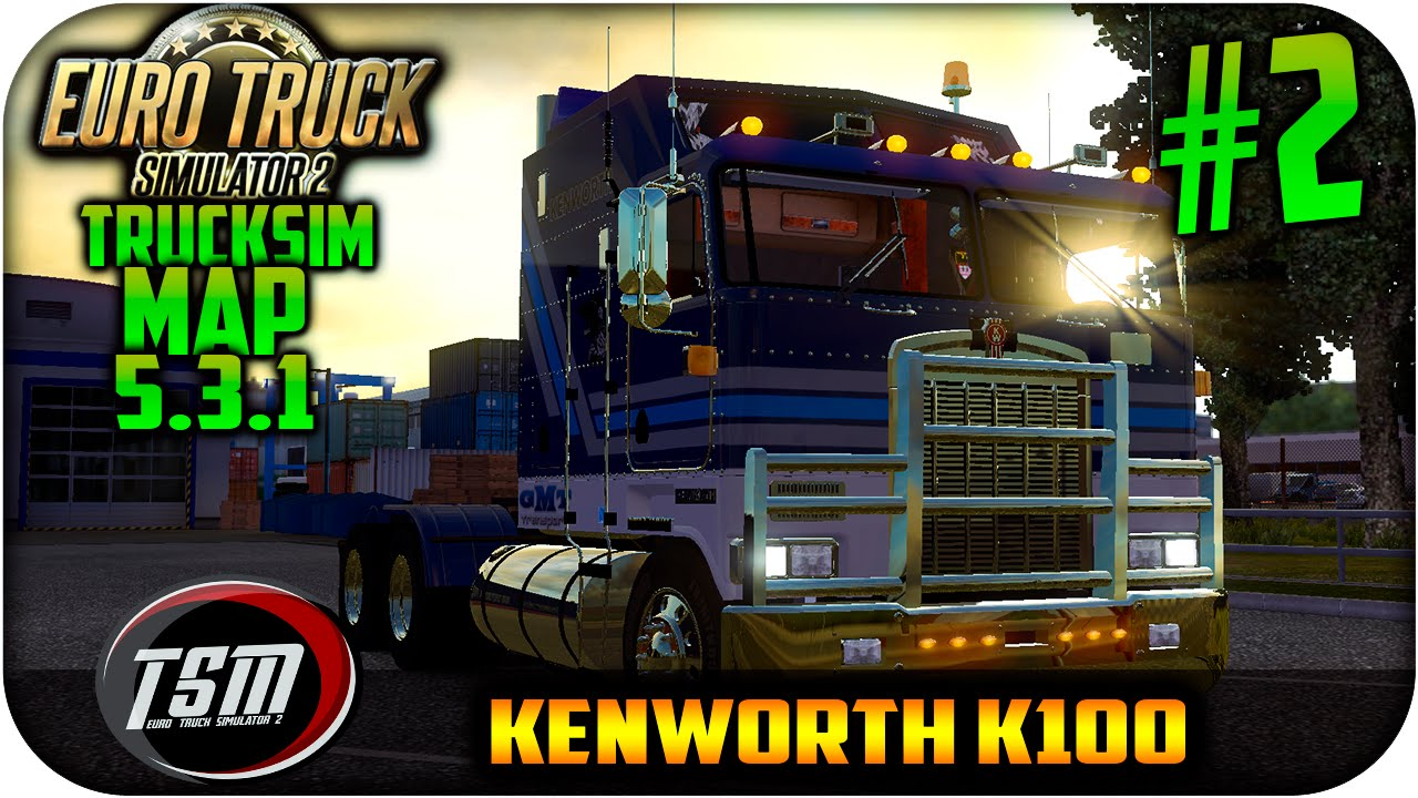 ef9d868e65d Trucksim Map 5 3 1 | Euro truck simulator 2 | kenworth-k100 V 1.2 | 1.15 by  ...