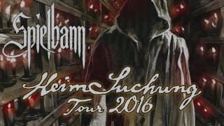 Spielbann HeimSuchung Tour 2016 (Trailer)