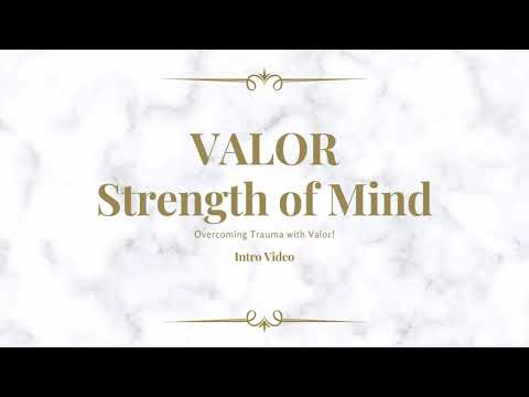 Valor Strength of Mind : Intro