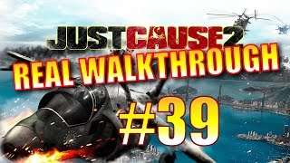 Just Cause 2 Walkthrough - Part 39 - Pulau Dayang Terlena, 100% Completion
