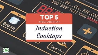 Top 5 Induction Cooktops in India - Techabettor