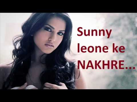 Sunny-Hot-Love Song : Sunny leone ke NAKHRE - Ft_Cheenuddon (Must watch Sunny lovers)