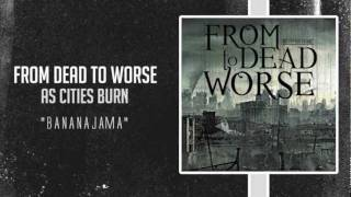 From Dead to Worse - BananaJama