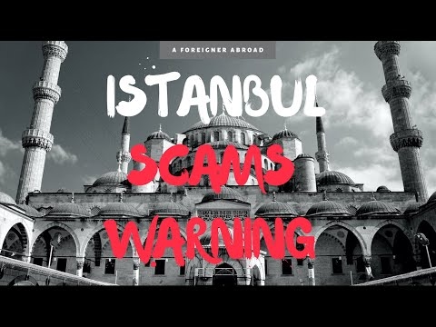 Istanbul Scams – Travel Safety: Turkey
