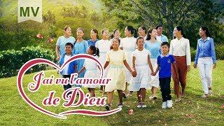 chanson chrétienne « J'ai vu l'amour de Dieu » Louange et adoration 2019