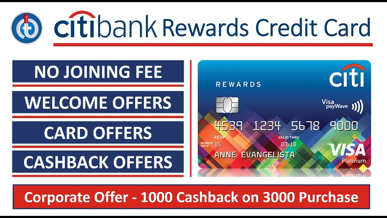 Citibank Rewards Credit Card  Loads of Benefits and Offers