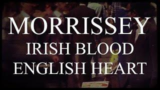 Morrissey - Irish Blood, English Heart - Subtitulada (Español / Inglés)
