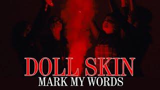 Смотреть клип Doll Skin - Mark My Words