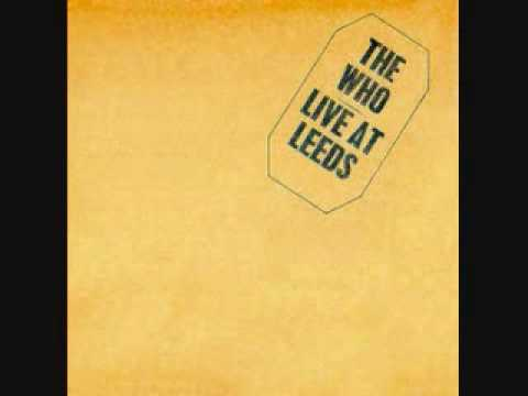 Live at Leeds- The Who (Fortune Teller, Tattoo) Pt. 2