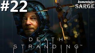 Zagrajmy w Death Stranding PL odc. 22 - DZIEJE SIĘ!