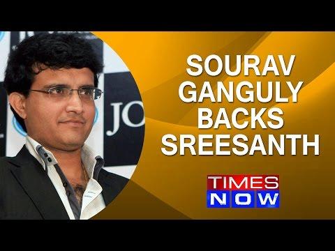 After KCA, Sourav Ganguly backs Sreesanth