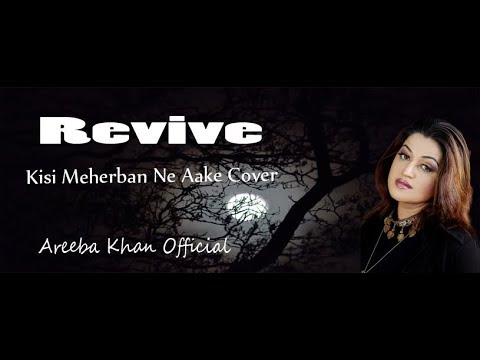 Kisi Meherban Ne Aake | Cover By Areeba Khan | Official Audio