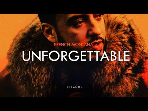 UNFORGETTABLE - French Montana ft Swae Lee (ESPAÑOL)