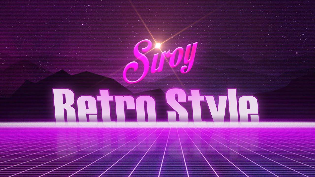Download Siroy - Retro Style