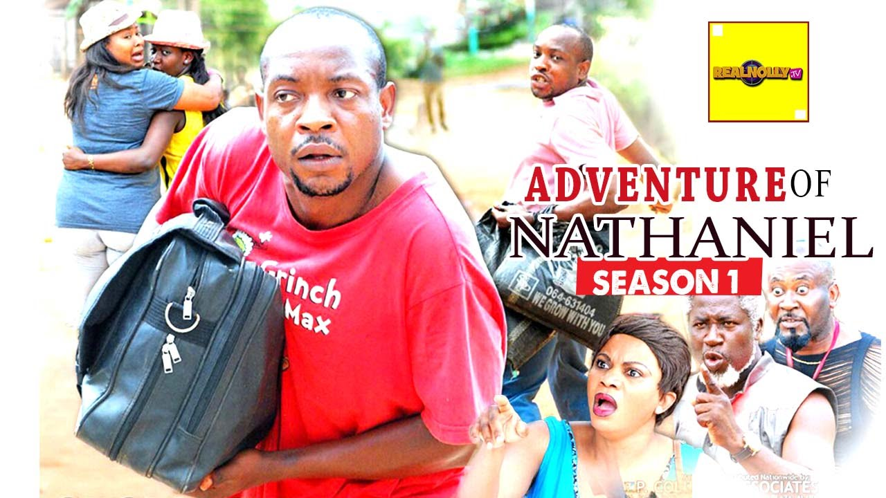 Download 2016 Latest Nollywood Movies - Adventure Of Nathaniel 1