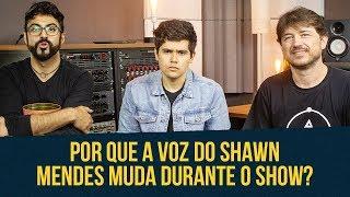 POR QUE A VOZ DO SHAWN MENDES MUDA DURANTE O SHOW? MM Responde 150K
