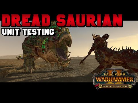 Dread Saurian Unit Testing With Turin | The Hunter And The Beast DLC