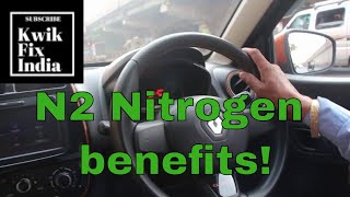 Benefits of Nitrogen in Tyres? टायर में नाइट्रोजन के लाभ?