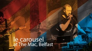 Le Carousel Album Launch, Belfast