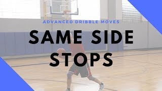 BASKETBALL DRIBBLE MOVES | SAME SIDE STOP