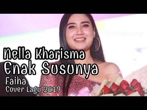 Enak Susunya Faiha Cover By Nella Kharisma Lirik Lagu 2019