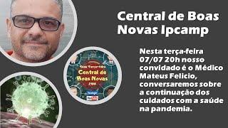 CENTRAL DE BOAS NOVAS DA IPCAMP - Programa 12