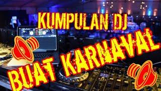 Download 🎶🎵Kumpulan Dj Buat Karnaval 🎵🎶 Mp3