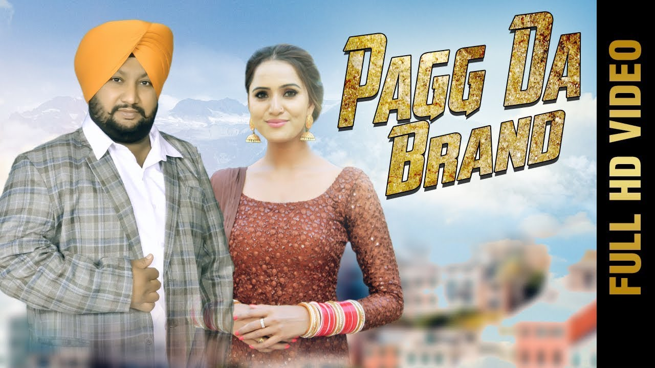Pagg Da Brand (full Song)  Bunty Mand  New Punjabi Songs