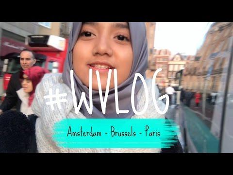 Amsterdam - Brussels - Paris! #WVLOG