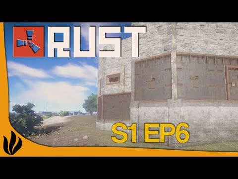 [FR] Rust - S1 Ep6 - On blinde la base