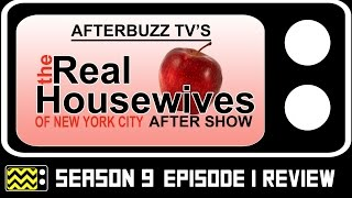 Real Housewives Of New York City Season 9 Episode 1 Review & After Show   AfterBuzz TV