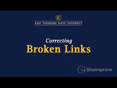 Siteimprove - Correcting Broken Links