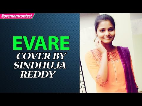 Evare - Female Version Cover By Sindhuja Reddy ♪♪  #premamcontest