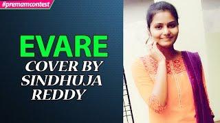 Evare - Female Version Cover By Sindhuja Reddy ♪♪ #premamcontest