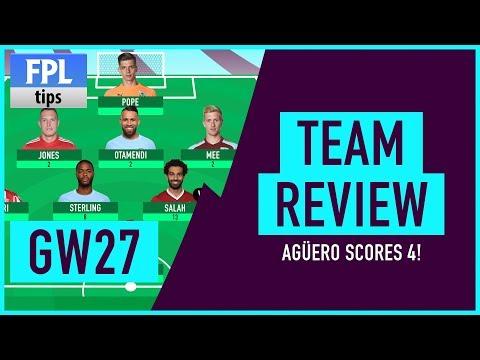 GAMEWEEK 27: TEAM REVIEW   Agüero Captain Success!   Fantasy Premier League 2017/18