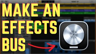 How to Create an Effects Bus Logic - Create an Aux Track (Send Track)