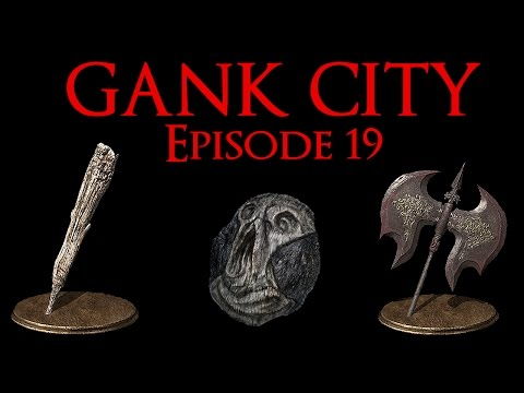 Dark Souls 3 PVP - Gank City: Hello Edition