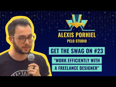 "Get the SWAG On #23 ""Work efficiently with a freelance designer"" by Alexis Porhiel, Pelo Studio"