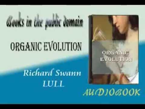 Organic Evolution audiobook Richard Swann LULL