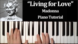 Madonna - Living For Love (How To Play Piano Tutorial)