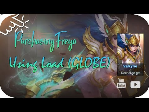 Purchase Freya in Mobile Legend using Load (GLOBE)